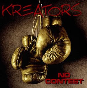 Kreators - No Contest