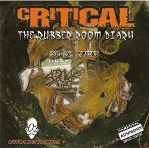Critical - The Rubber Room Diary