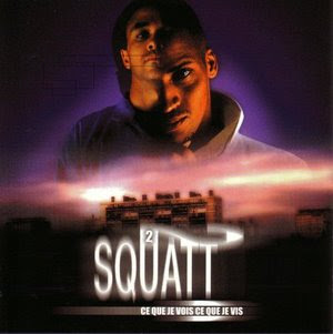 2 Squatt - Сe Que Je Vois Ce Que Je Vis