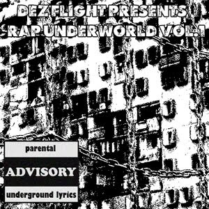 Dez Flight Rap UnderWorld