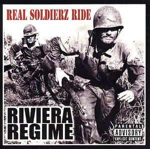 Riviera Regime - Real Soldierz Ride