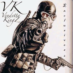 Vendetta Kingz - VK Exclusives 2