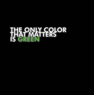 Pacewon and Mr Green - The Only Color That Matters Is Green