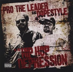 Pro The Leader and Dopestyle - Hip Hop Depression