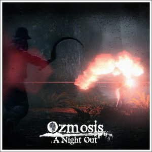 Ozmosis - A Night Out