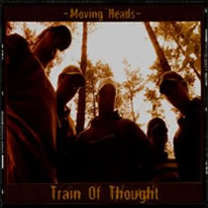 Train Of Thought - Moving Heads
