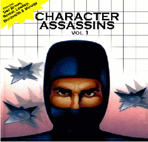 Chemo and Conflix – Character Assasins Volume 1