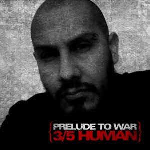 3/5 Human - Prelude To War