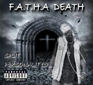 Fatha Death - Splyt Personalitys