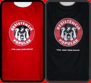 Camisetas da Resistência Popular