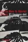 Núria Bou y Xavier Pérez i Torió. `El tiempo del héroe: Épica y masculinidad en el cine de Hollywood´. Paidós, Barcelona, 2000.