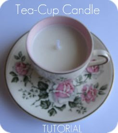 Tea-Cup Candle Tutorial