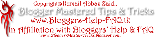 Blogger Mastered Tips and Tricks