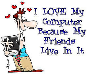 happy in cyberspace i love my computer coz all my friends live in it love my 286x245
