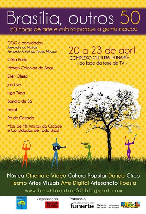 Brasília Outros 50 anos, estamos nessa!!!