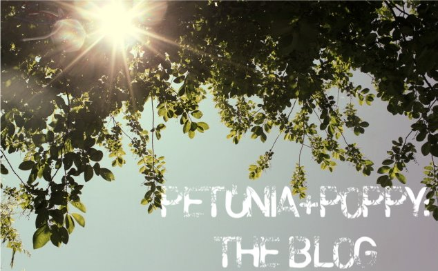 Petunia+Poppy:  The Blog