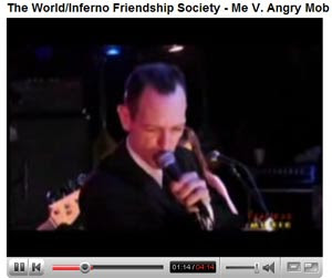 World Inferno Friendship Society Video