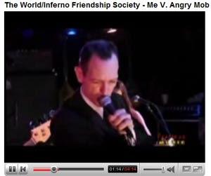 World Inferno Friendship Society Video