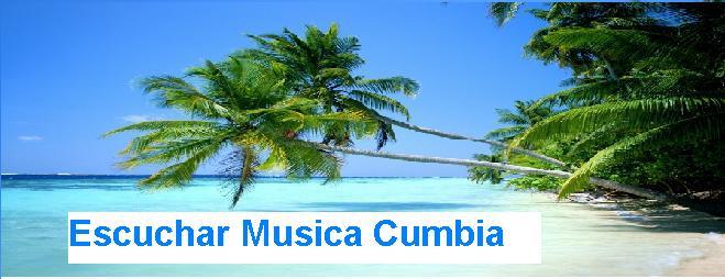 Escuchar Musica Cumbia|Descargas|Buena Musica|Videos Musicales|Letras Canciones|Youtube