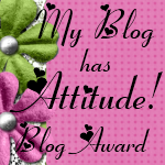 My Blog Has ATTITUDE! Award!