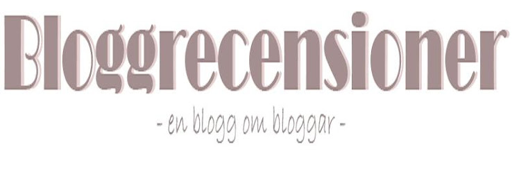 En Blogg om Bloggar  Bloggrecensioner