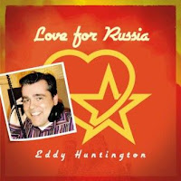 EDDY HUNTINGTON - Love For Russia (2009)