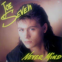 JOE SEVEN - Never Mind (1987)
