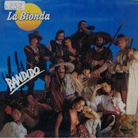 LA BIONDA - Bandido (1979)