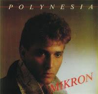 MIKRON - Polynesia (1985)