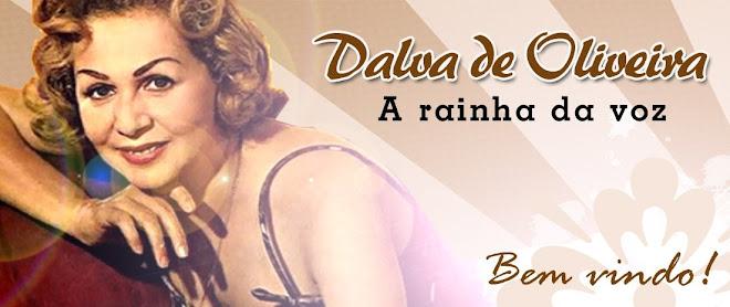 Blog Dalva de Oliveira - Rainha da Voz!