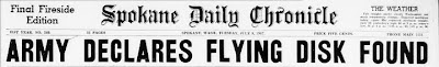 Army Decalres Flying Disk Found  (Heading - Med) - Spokane Daily Chronicle 7-8-1947