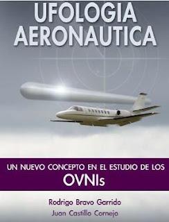 Ufología Aeronáutica By Rodrigo Bravo & Juan Castillo