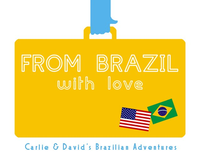David and Carlie's Brazilian Adventures