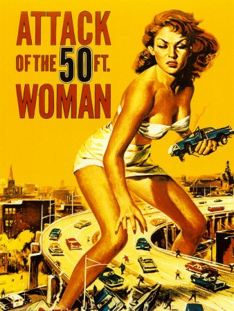 The Attack of the 50 Ft Woman