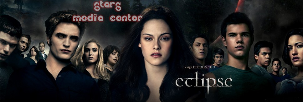 Stars Media Center :: A saga Crepúsculo: Eclipse!
