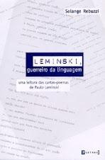 Leminski, guerreiro da linguagem