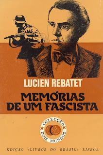 http://1.bp.blogspot.com/_Pgb9_GVYb9c/SUBqCLBifVI/AAAAAAAADr0/EqDfiUe5-Qg/s320/Mem%C3%B3rias+de+um+fascista+-+Lucien+Rebatet.jpg