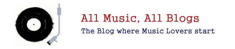 All Music - All Blogs