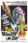 Die, Monster, Die