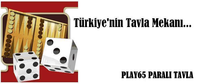 Paralı Tavla | Play65