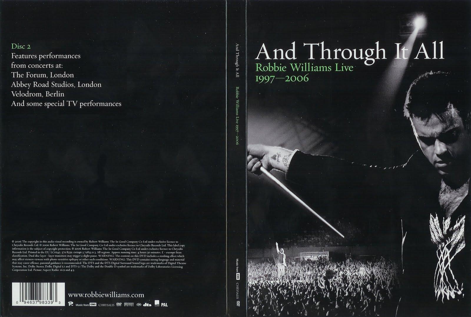http://1.bp.blogspot.com/_PiUVny6RPwY/S8yu8pD4kUI/AAAAAAAAAkw/8wASZs7Qjls/s1600/Robbie+Williams+-+And+Through+It+All+Live+1997-2006+-+DVD+2.jpg