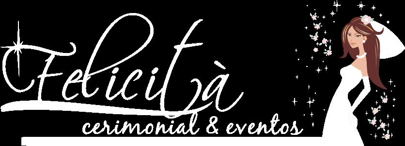 Felicità Cerimonial & Eventos