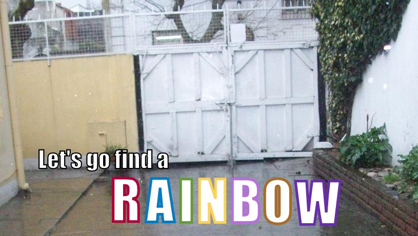 Let's Go Find a Rainbow