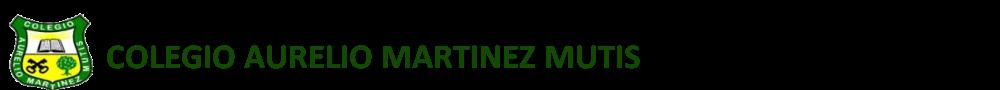 Colegio Aurelio Martinez Mutis