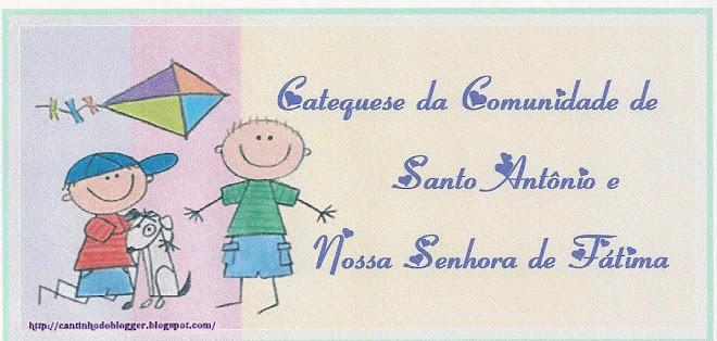 Catequese da Comunidade de Santo Antônio