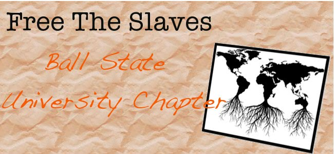 Free the Slaves: Ball State Chapter