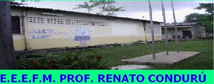 E.E.E.F.E M. PROF. RENATO PINHEIRO CONDURU