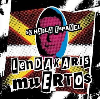 Lendakaris Muertos - Discografía Lendakaris+Muertos+Se+habla+espa%C3%B1ol+Front1