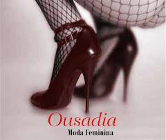 Ousadia Moda Feminina