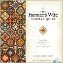 The Farmer&#39;s Wife Sampler Quilt